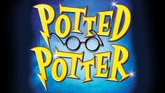 """""""Potted Potter"""" @ The Little Shubert Theatre (New York, NY)"""