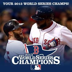 .Red Sox-2013 World Series Champs