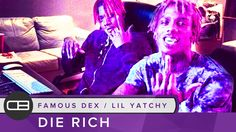 "Famous Dex x Lil Yatchy Type Beat ""Die Rich"" By Dreas Beats"