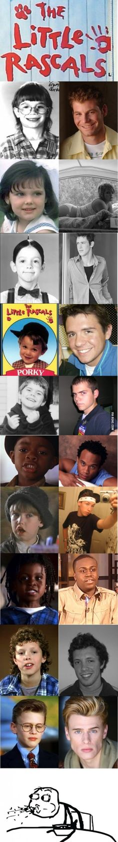 The Little Rascals (Then & Now) I still think some of them were cuter back then! :) hahaha