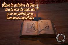 Que la palabra de Dios sea tu pan de cada día