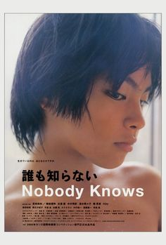 NOBODY KNOWS Japanese Poster  http://www.sears.com/all-poster-shop-nobody-knows-poster-movie-27-x-40-inches/p-SPM6266192805P