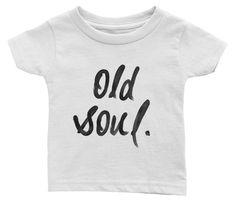 Old Soul Infant Tee   solepurposethreads.myshopify.com/