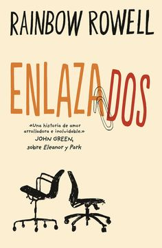 Buy Enlazados by Rainbow Rowell and Read this Book on Kobo's Free Apps. Discover Kobo's Vast Collection of Ebooks and Audiobooks Today - Over 4 Million Titles! Cool Books, I Love Books, Books To Read, My Books, This Book, Reading Lists, Book Lists, Rainbow Rowell, Romance Books