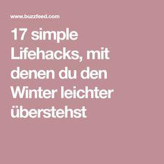 17 simple Lifehacks, mit denen du den Winter leichter überstehst