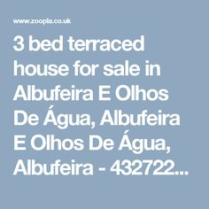 3 bed terraced house for sale in Albufeira E Olhos De Água, Albufeira E Olhos De Água, Albufeira - 43272246  - Zoopla