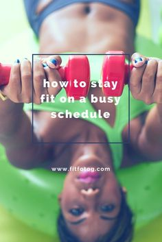 The Fit Fotographer | how to stay fit on a busy schedule