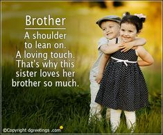 Brotherly Love Quotes Adorable Best Friend I Was Born To Have Brother & Sister Quotes #siblings