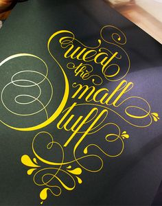 DON'T Sweat the Small Stuff #script #typography #lettering