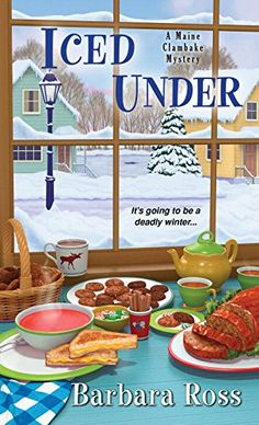 Iced Under (A Maine Clambake Mystery) by Barbara Ross http://www.amazon.com/dp/1496700392/ref=cm_sw_r_pi_dp_Ytfgxb132QMN6