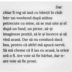 Are voie sa fie barbat, dar nu are voie sa fie prost. Infp, Love Quotes, It Hurts, Poetry, Humor, Feelings, Sayings, Tips, Books