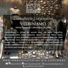 Vitrinismo- Vitrine temática + Montagem de looks: Acompanhe o resultado dos serviços prestados em nosso Blog --> www.mepconsultorias.blogspot.com.br