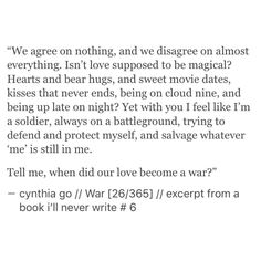 War [26/365] - excerpt from a book i'll never write - cynthia go, prose, poetry, love, writing, quotes, prose poetry, tumblr