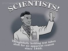 Scientists!