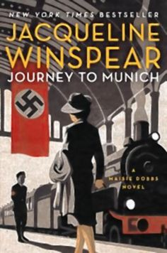 Journey to Munich Jacqueline Winspear If you haven't gotten hooked yet on the Maisie Dobbs mysteries, this is the summer for you. Read them in order, starting with Maisie Dobbs, and then you have 12 wonderful books until you get to her latest,...