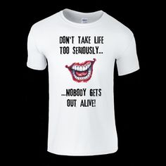 5ced5006a1505 Joker Don`t Take Life Seriously T-Shirt Mens   Ladies available Suicide  Squad