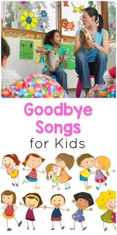 Preschool Goodbye Songs that Kids and Teachers Love!