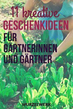 11 Nutzliche Geschenkideen Fur Gartnerinnen Und Gartner Wurzelwerk Geschenk Garten Gartengeschenke Kreative Garten Ideen