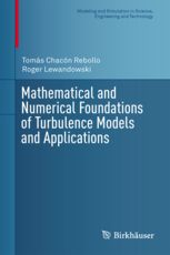 Mathematical and numerical foundations of turbulence models and applications. 2014. Máis información: http://www.springer.com/birkhauser/mathematics/book/978-1-4939-0454-9