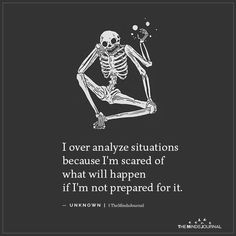 I over analyze situations because I'm scared of what will happen if I'm not prepared for it. Life Quotes Love, Mood Quotes, True Quotes, Quotes To Live By, Motivational Quotes, Inspirational Quotes, Scared To Love Quotes, Quotes About Being Scared, Losing Feelings Quotes
