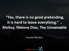 Hope Quotes for the month. Samuel Beckett, Hope Quotes