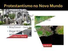 História da Igreja 46/56 - Protestantismo no Novo Mundo