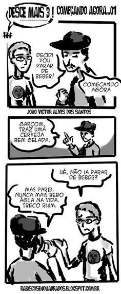 RABISCOS ENQUADRADOS: DESCE MAIS 3! Nº 309: NUNCA MAIS COLOCO UMA GOTA D...