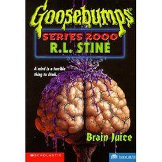 Brain Juice (Goosebumps Series 2000, No 12)
