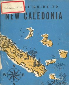 A Pocket Guide to New Caledonia | Design.org