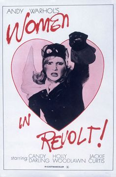 Film poster, Women in Revolt, 1972  The Andy Warhol Museum, Pittsburgh; Founding Collection, Contribution The Andy Warhol Foundation for the Visual Arts, Inc.  T124