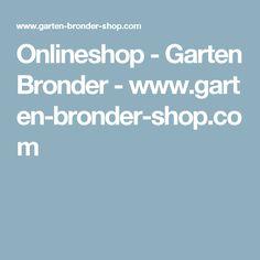 Onlineshop - Garten Bronder-www.garten-bronder-shop.com
