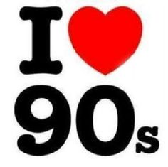 i love the 90's  sign | Love 90's: Music Video Special!!!!**** - Fotologgers stoy feliiiiiz ...