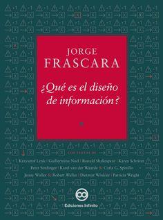 ediciones infinito - ¿Qué es el diseño de información?