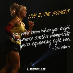 Seize the day, and live in the moment. #wordsofwisdom  #lesmills #reebok