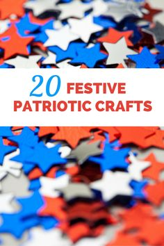 20 Festive Patriotic Crafts for Kids Patriotic Crafts, July Crafts, Kid Crafts, Independence Day Theme, Outdoor Fun For Kids, Independance Day, Holiday Crafts For Kids, 4th Of July Decorations, Different Holidays