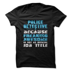 police detective T Shirts, Hoodie. Shopping Online Now ==► https://www.sunfrog.com/LifeStyle/police-detective.html?41382