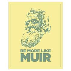 sticker-rect Sticker (Rectangle) Muir Sticker (Rectangle) by More Like Muir - CafePress John Muir Quotes, Hiking Quotes, John Muir Trail, The Mountains Are Calling, True Nature, Mountain Landscape, Go Outside, Outdoor Fun, Beautiful Words