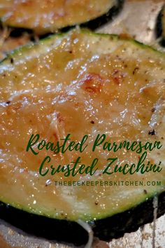 Roasted Parmesan Crusted Zucchini pairs bold garlic taste with crispy, golden brown parmesan cheese for a delightful veggie dish! #zucchini #food #healthyfood #vegetables #yummy #beekeeperskitchen