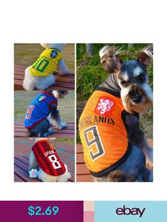 Clothing   Shoes World Cup Puppy Pet Dog Vest Summer Clothes T-Shirt Apparel  Costume Sport   Garden b42e5696b