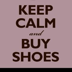 yes, shoe-therapy!