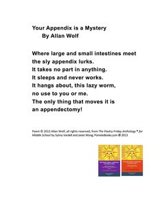 """""""Your Appendix Is a Mystery!"""" ©2013 Allan Wolf from THE POETRY FRIDAY ANTHOLOGY®  FOR MIDDLE SCHOOL by Sylvia Vardell and Janet Wong (© Pomelo Books, 2013). Middle School, Mystery, Poems, Wolf, It Works, Boards, Friday, Activities, Teaching High Schools"""