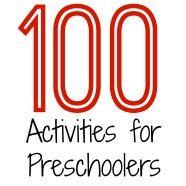 100+ Activities for Preschoolers