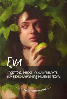 Génesis 3:20 Y llamó Adán el nombre de su mujer, Eva, por cuanto ella era madre de todos los vivientes.
