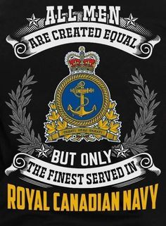 Navy Jokes, Meanwhile In Canada, Royal Canadian Navy, O Canada, Support Our Troops, Submarines, War Machine, Commonwealth, Military History