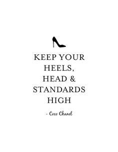 Keep Your Heels Head & Standards High Print by CreativeTypeDesigns