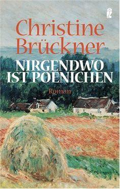 Nirgendwo ist Poenichen von Christine Brückner, http://www.amazon.de