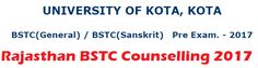 BSTC Counselling Form - bstc2017 Online Counselling Registration for Round 1st, 2nd, 3rd, fill online BSTC counselling form,college allotment form Date.