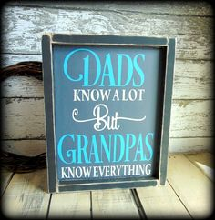 """What a great gift for """"Grandpa"""" that is sure to get a smile every time it is viewed.This beautiful framed, rustic sign is handcrafted, hand painted and distress"""