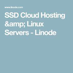 SSD Cloud Hosting & Linux Servers - Linode