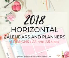 Looking for pretty planner pages with lots of space for your activities? Here's our 2018 horizontal calendar and planners in pretty florals! Print on A4 size paper and use as a desk planner or add…